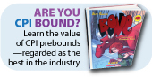 Are You CPI Bound? Learn the value of CPI prebounds --reguarded as the best in the industry.