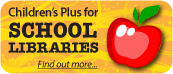 Children's Plus for School Libraries. All our books are cool for school - find out more...